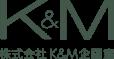 株式会社K&M企画室